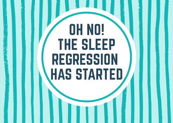 Oh no, the sleep regression has started!