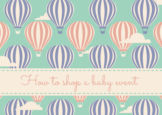 How to Make the Most of a Baby Event