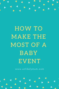 how-to-make-most-of-baby-event