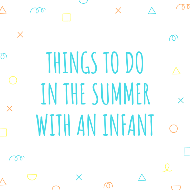 Things to do in the summer with an infant