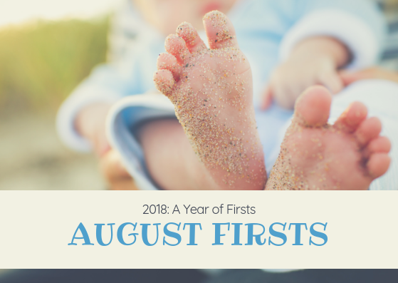 August Firsts