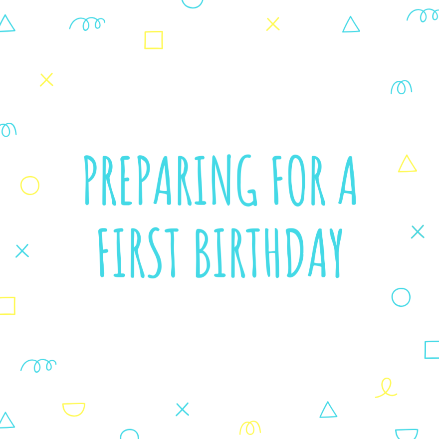 preparing-first-birthday-party