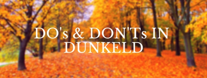Do's and Don'ts in Dunkeld
