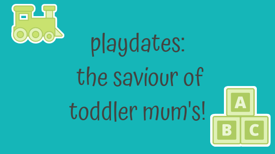 Playdates; the winter saviour for toddler mums