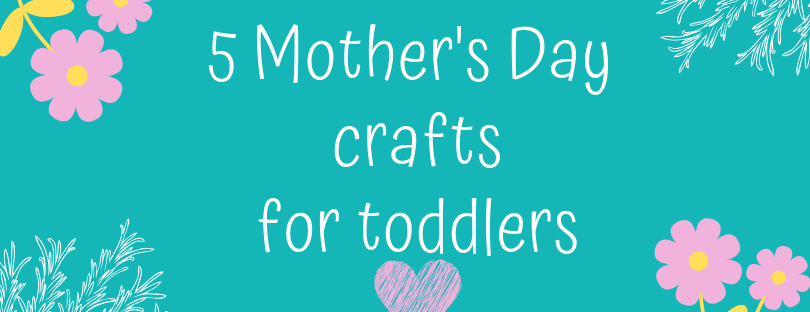 mothers-day-crafts-for-toddlers