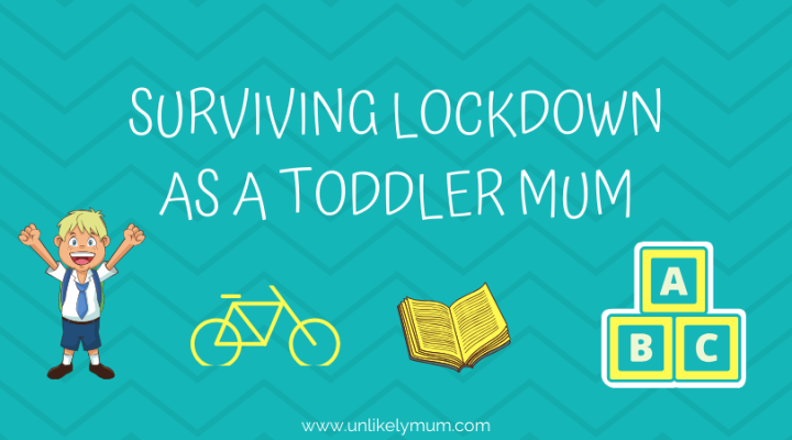 How I'm Surviving Lockdown as a Toddler Mum