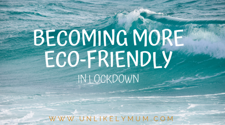more-eco-friendly-mum-lockdown