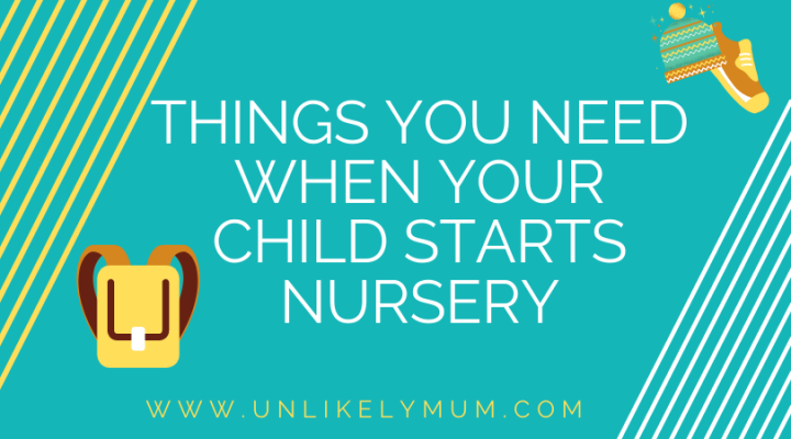 Things you need when your child startsnursery