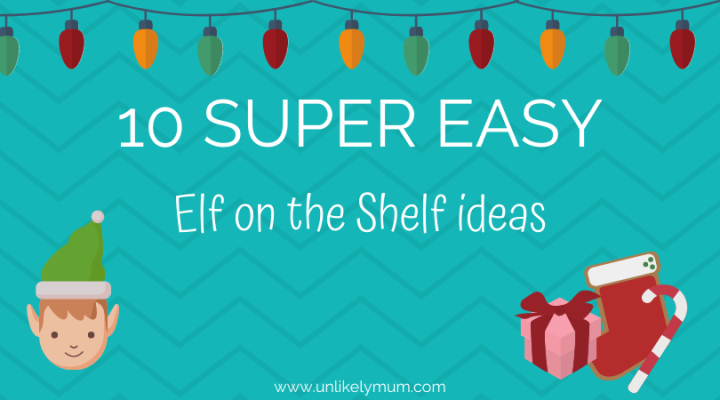 10 super easy elf on the shelfideas