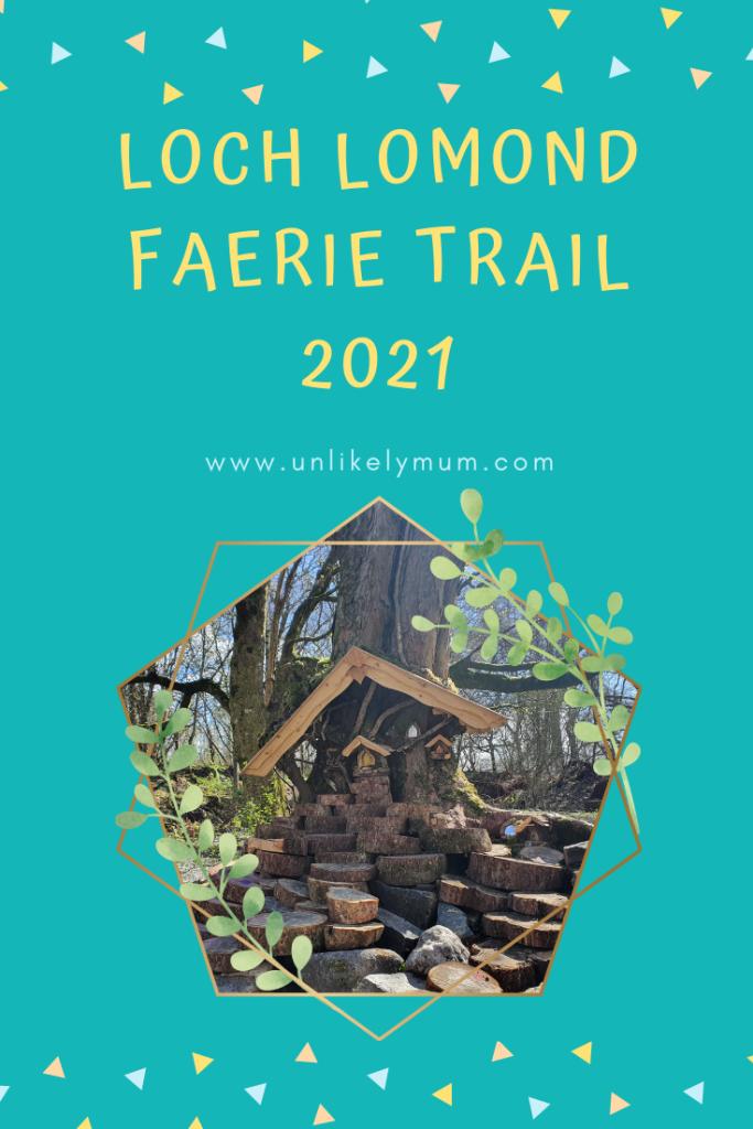 pinterest-pin-loch-lomond-faerie-trail-2021