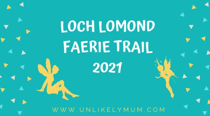 Loch Lomond Faerie Trail2021